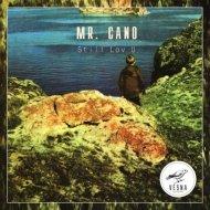 Mr. Cano - Still Lov U (Samaranch Remix)