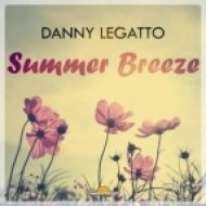 Danny Legatto - Summer Breeze (Original mix)
