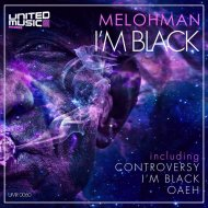 Melohman - I\'m Black (Original mix)
