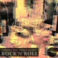 Chroma feat. Sigrid Elliot - Rock \'n\' Roll (Vamos Art Remix)