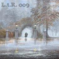 Evgeniy - L.t.R. 009 (Mix)