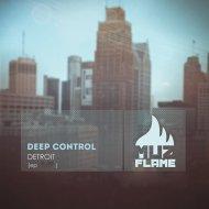 Deep Control - Detroit (Original Mix)