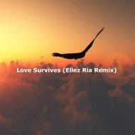 Tenishia & Ruben de Ronde feat. Shannon Hurley - Love Survives (Ellez Ria Remix)