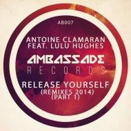 Antoine Clamaran, Lulu Hughes - Release Yourself (Marco Santoro Remix)