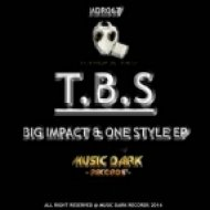 T.B.S - Big Impact (Original Mix)