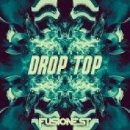 The Fusionest - Drop Top (Original mix)