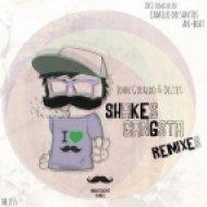 Dezzet, John Giraldo - Shakes Gangsta (Trip Mix)