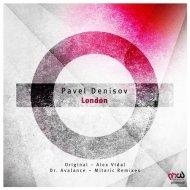 Pavel Denisov - London (Original Mix)