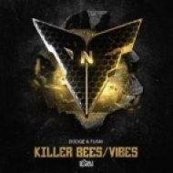 Dodge & Fuski - Killer Bees (Original mix)