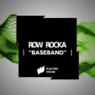 Row Rocka - Baseband (Original Mix)