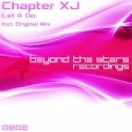 Chapter XJ - Let It Go (Original Mix)