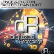 Lence & Pluton - Faster Than Light (Angel Ace Remix)