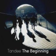 Tandee - The Beginning (Original mix)
