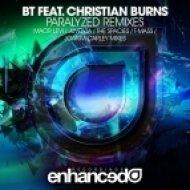 BT feat. Christian Burns - Paralyzed (Juventa Remix)
