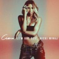 Ciara - Im Out (feat. Nicki Minaj)
