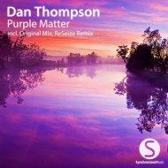 Dan Thompson - Purple Matter (Original Mix)