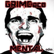 GRIMEace - Mental (Original mix)