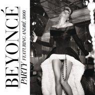 Beyoncé feat. André 3000 - Party (Vanilla Remix)