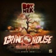 Botnek - Grindhouse (Original Mix)