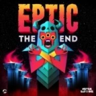 Eptic - The End (Original Mix)