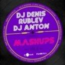 Icona Pop vs. Martin Garrix & Firebeatz - I Love It (DJ Denis RUBLEV & DJ ANTON Mash-Up) (DJ Denis RUBLEV & DJ ANTON Mash-Up)
