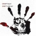 DropTalk - Drift Away (Original mix)
