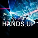 Timmo Hendriks & Cody Holmes - Hands Up (MaxxWell Q x BLVK SHEEP Trap Remix)