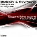 BluSkay & KeyPlayer - Falling Stars (Original Mix)