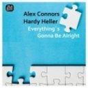 Hardy Heller, Alex Connors - Caus N Effect (Original Mix)