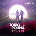 Polina, Torio - Ever After Feat Polina (Original mix)