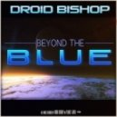 Droid Bishop Ft. Sam Sparro - Out Of My Mind (Original mix)