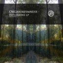 Organikismness - The Creator (VIP Reflexions Mix) (Reflexions Mix)