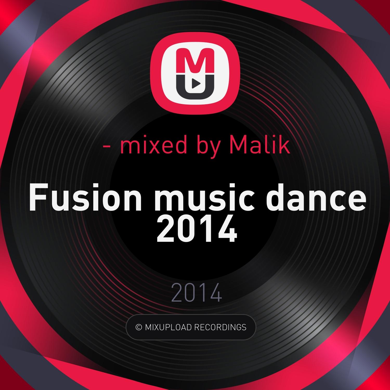 Malik - Fusion Music Dance 2014 ()
