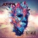Ajapai - Get Wild (Original Mix)