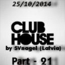 SVnagel - Club House  part-21 ()