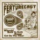 Featurecast - Whoah! (Original mix)