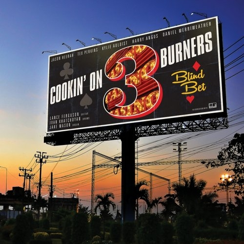 Cookin\' On 3 Burners - Mind Made Up (feat. Kylie Auldist)