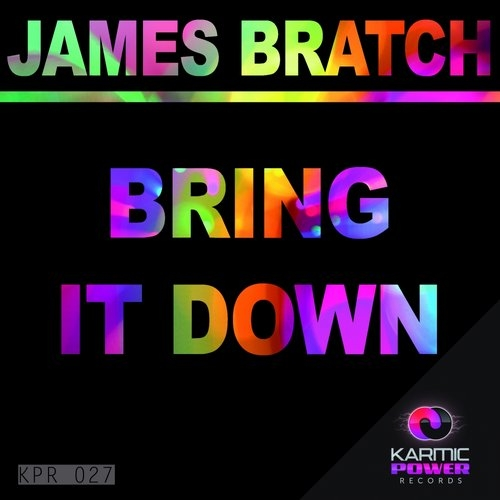 James Bratch - Bring It Down (Lorenzo Perrotta Remix)