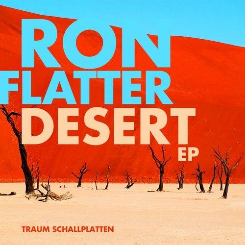Ron Flatter - Desert (Kohra Remix)