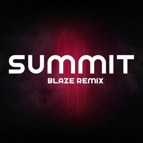 Skrillex - Summit (Blaze Remix)
