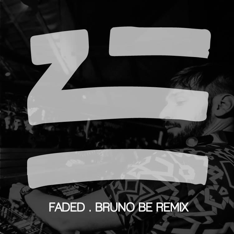 ZHU  - Faded (Bruno Be Remix)