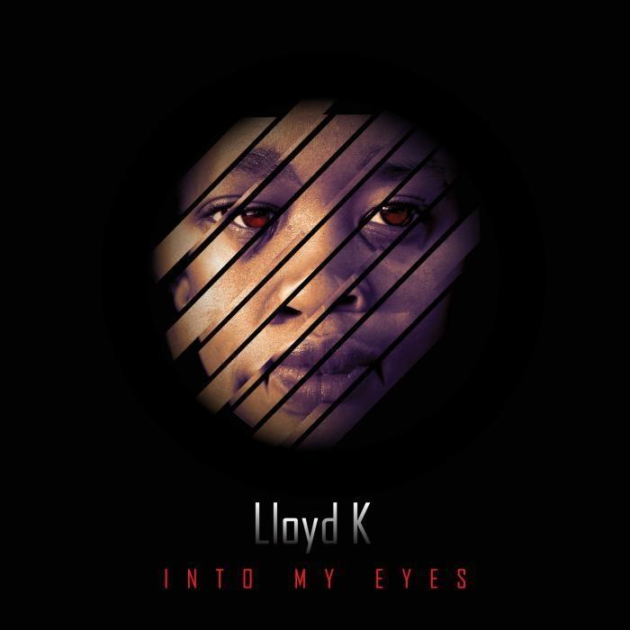 Lloyd K - Into My Eyes (Original Mix)