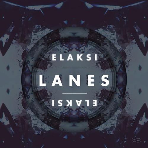Elaksi - Lanes (Original mix)