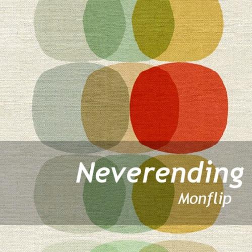 MonFlip - Neverending (Original mix)
