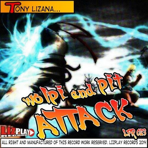 Tony Lizana - Wolpi & Pit Attack! (Original mix)