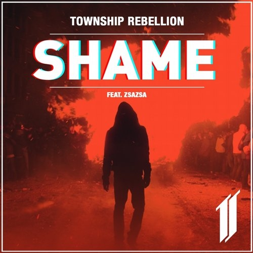 Township Rebellion - Shame feat. Zsazsa (Original Mix)