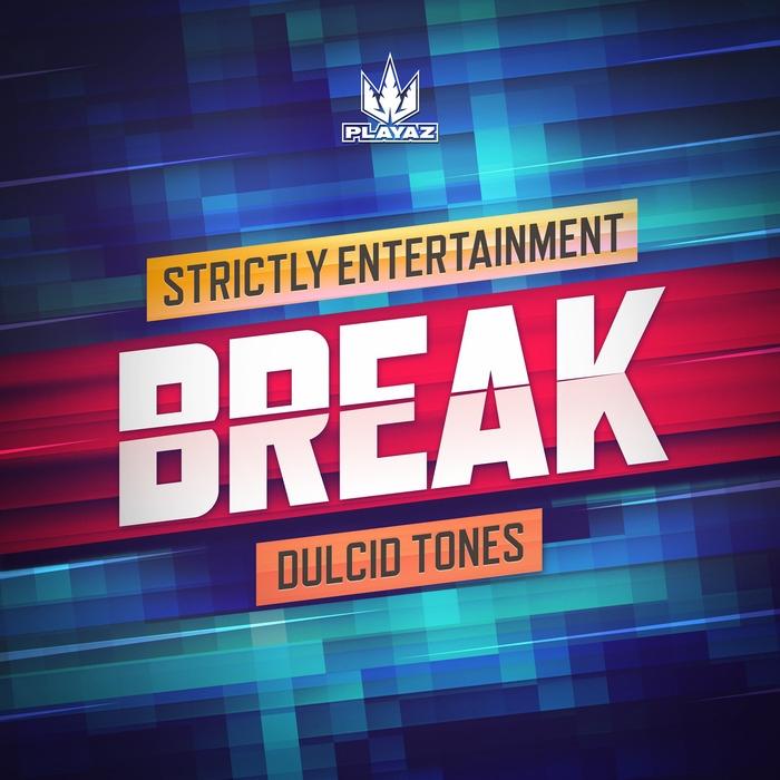 Break - Dulcid Tones (Original mix)