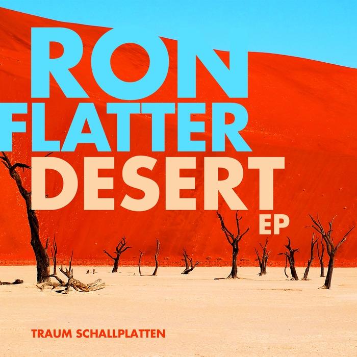 Ron Flatter - Desert (Original mix)