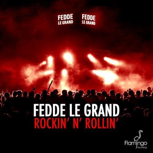 Fedde Le Grand - Rockin\' N\' Rollin\' (The Deep End Future Remix)