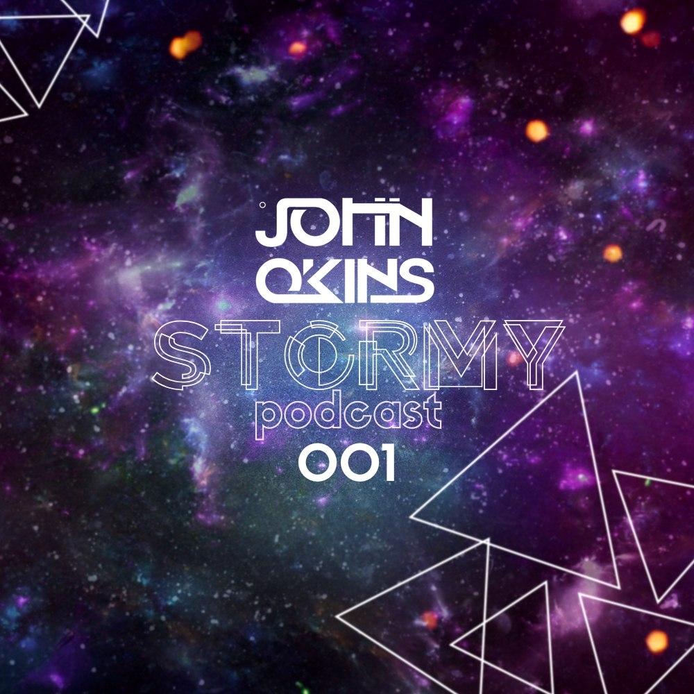 John Okins - Stormy Podcast 001 ()